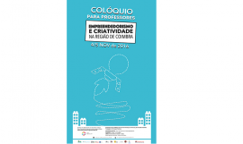 """Colóquio """"Empreendedorismo e Criatividade na Região de Coimbra"""""""